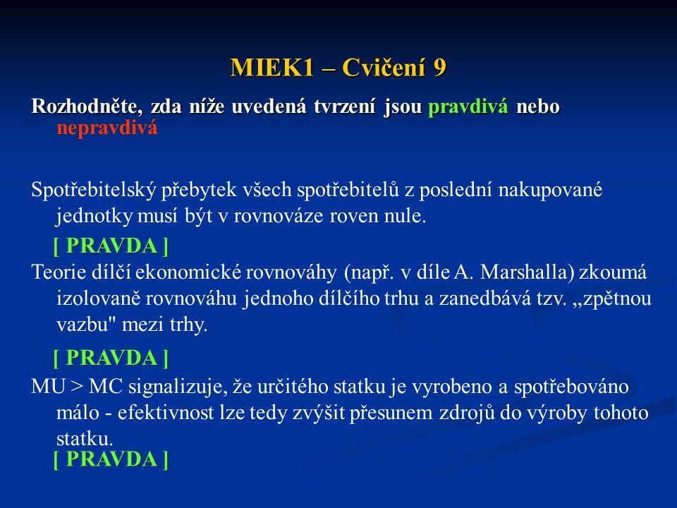 MIEK1 – Cvičení 9 [ PRAVDA ] [ PRAVDA ] [ PRAVDA ]